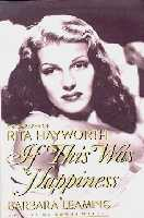 If This Was Happiness, A Biography of Rita Hayworth
