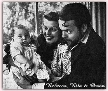 Rebecca, Rita and Orson Welles
